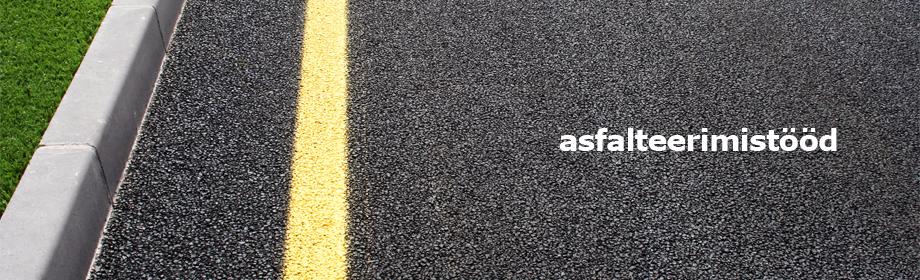 teedeehitustööd - remonditööd - - asfalteerimistööd - pindamistööd - välistrasside ehitus